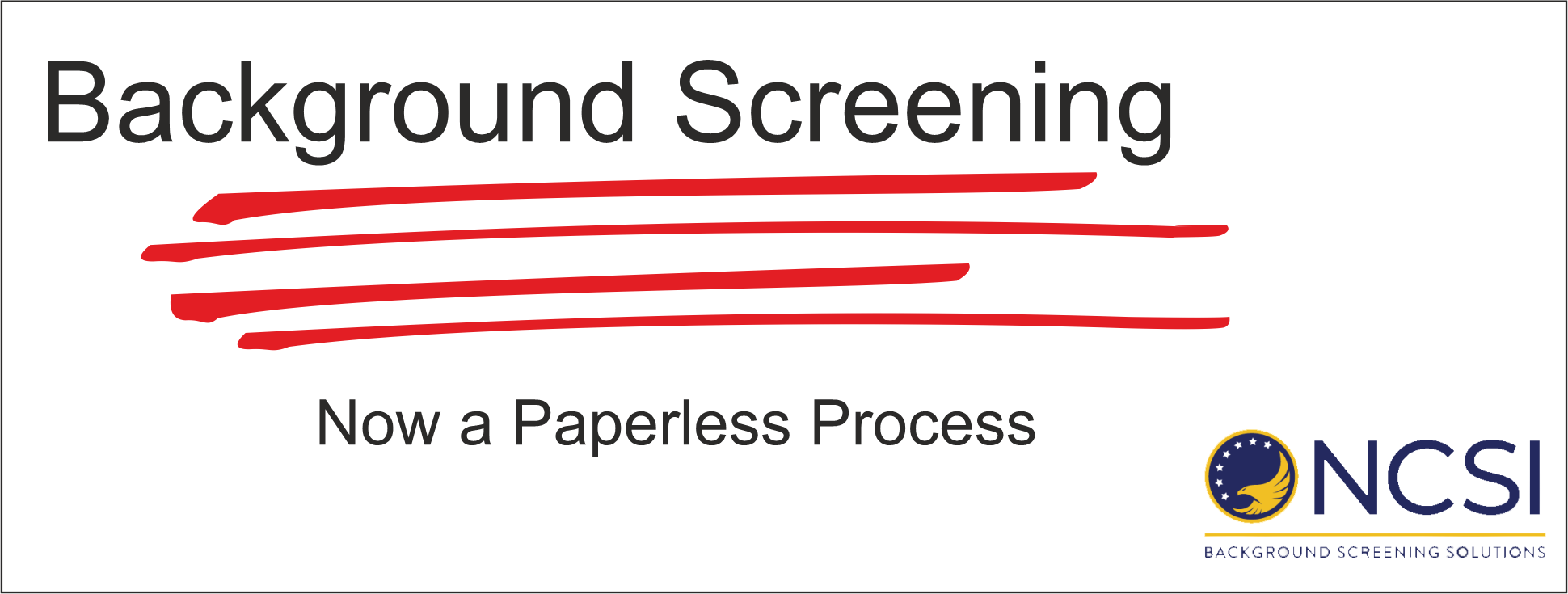 Background Screening now Paperless -- Read more