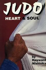 image of book cover, Judo Heart & Soul, by Hayward Nishioka