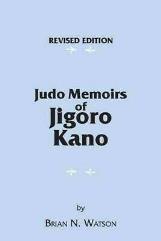 image of book cover, Judo Memoirs of Jigoro Kano by Brian Watson